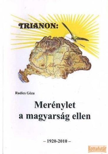 Trianon: Merénylet a magyarság ellen