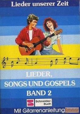 Lieder, Songs und Gospels Band 2