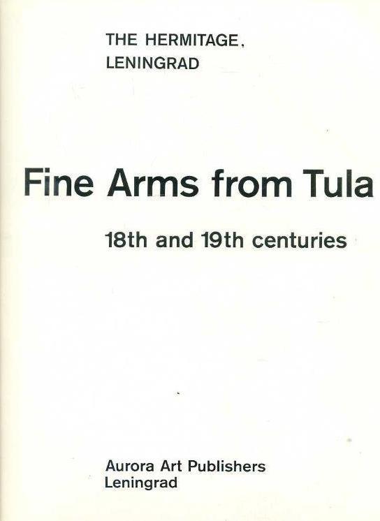 XVIII-XIX. századi tulai művészi fegyverek az Ermitázs gyűjteményében