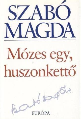 Mózes egy, huszonkettő (2008)
