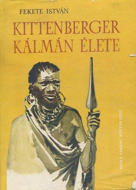 Kittenberger Kálmán élete (1962)