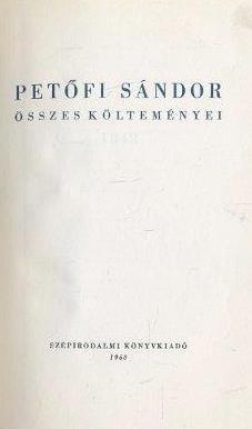 Petőfi Sándor összes költeményei I-II. (1960)