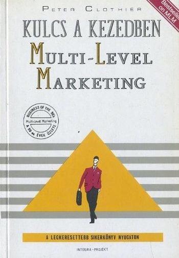 Kulcs a kezedben: multi-level marketing