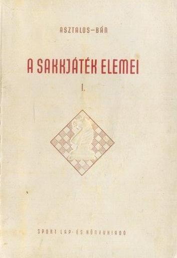 A sakkjáték elemei I-III.