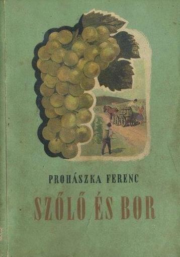 Szőlő és bor (1956)