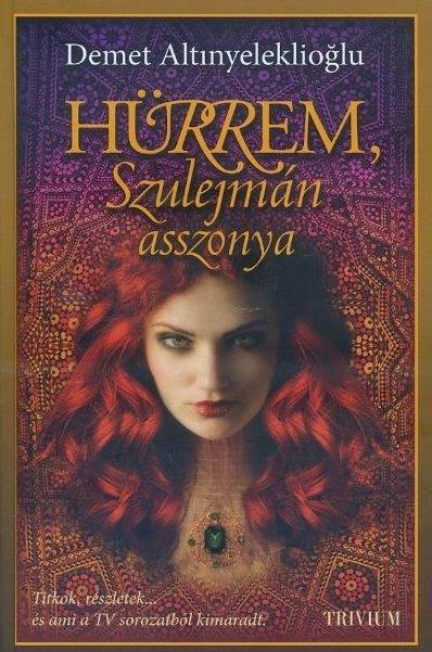 Hürrem, Szulejmán aszonya