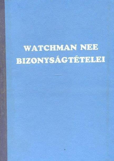 Watchman Nee bizonyságtételei