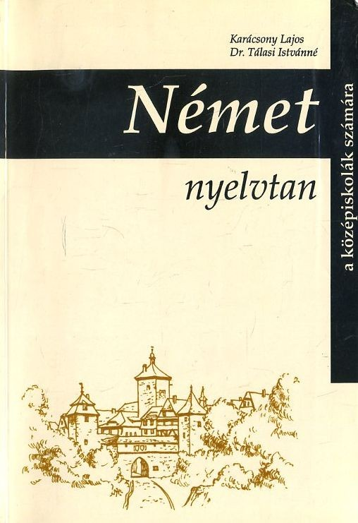 Német nyelvtan a középiskolák számára (1995)