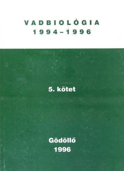 Vadbiológia 1994-1996. 5. kötet