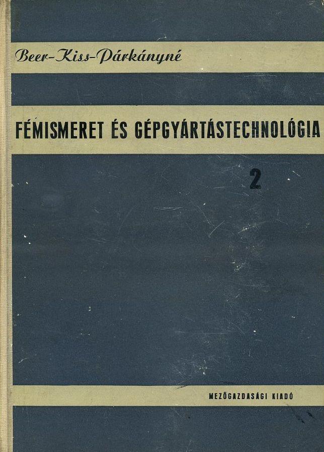 Fémismeret és gépgyártástechnológia 2. kötet