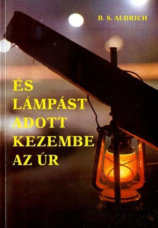 És lámpást adott kezembe az úr (1994)
