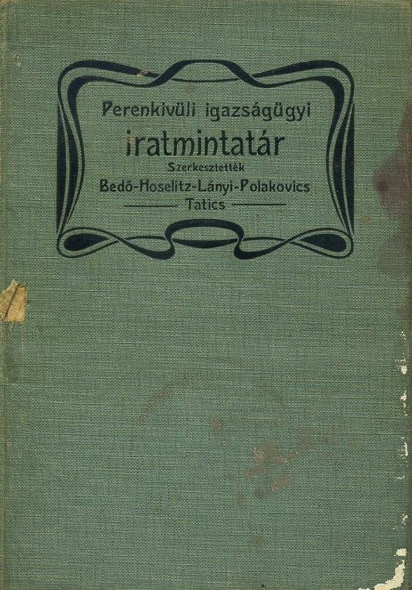 Perenkívüli igazságügyi iratmintatár I-II.