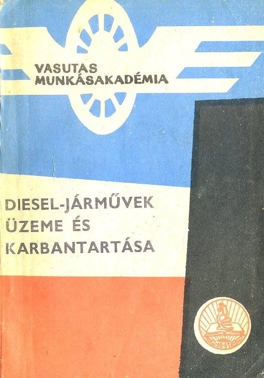Diesel-járművek üzeme és karbantartása