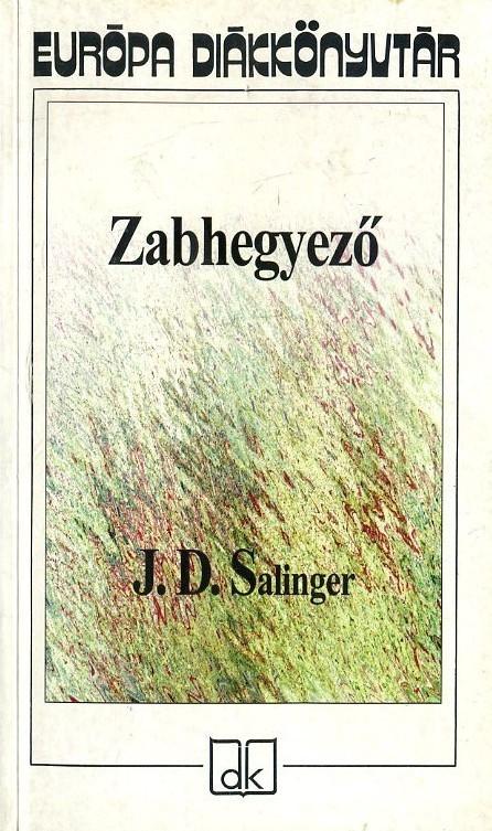 Zabhegyező (2000)