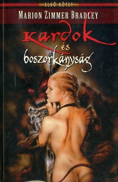 Kardok és boszorkányság I. kötet