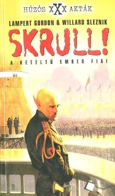 Skrull! - A kétéltű ember fiai