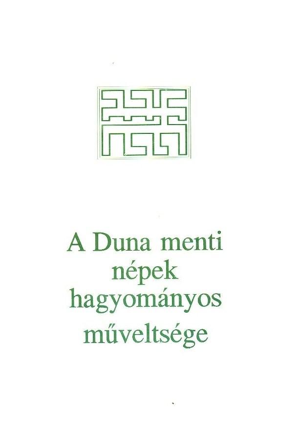 A Duna menti népek hagyományos műveltsége