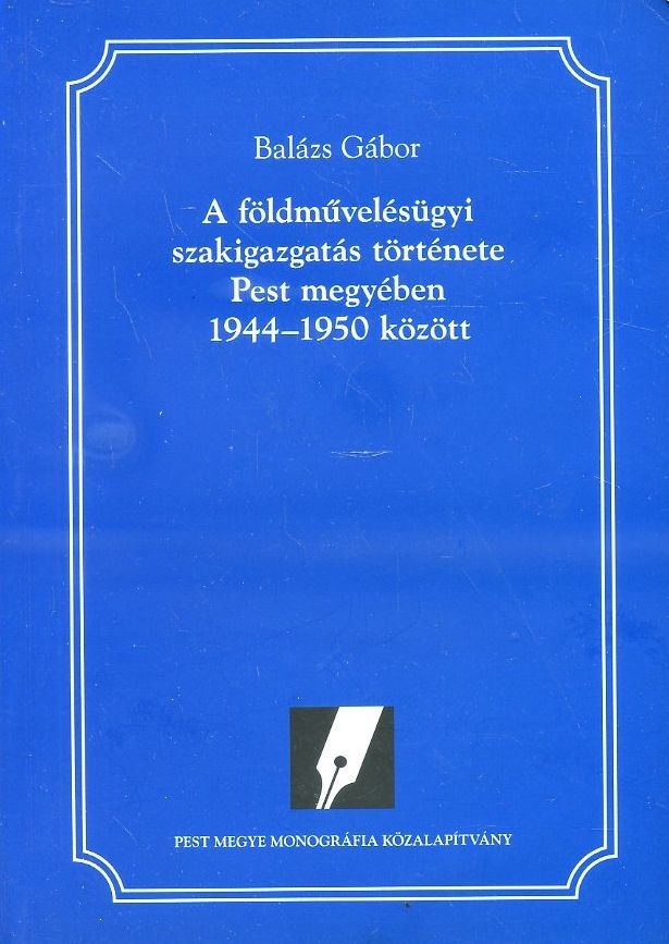 A földművelődésügyi szakigazgatás története Pest megyében 1944-1950 között