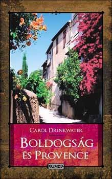Boldogság és Provence