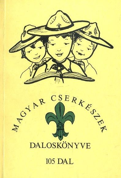 Magyar cserkészek daloskönyve