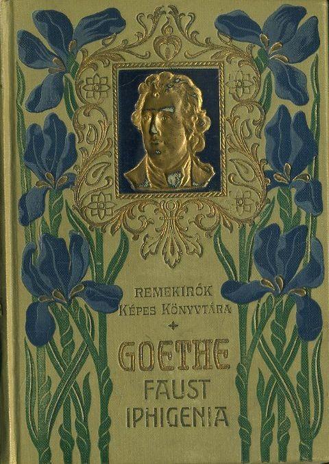Goethe drámai műveiből (Faust, Iphigenia Taurisban)