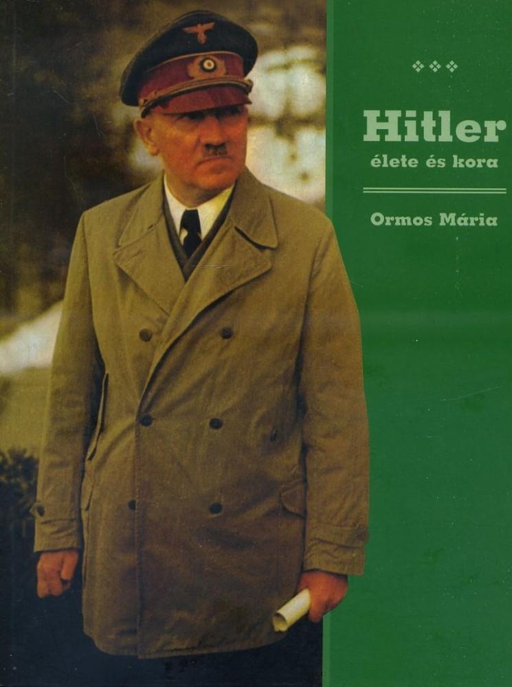Hitler élete és kora