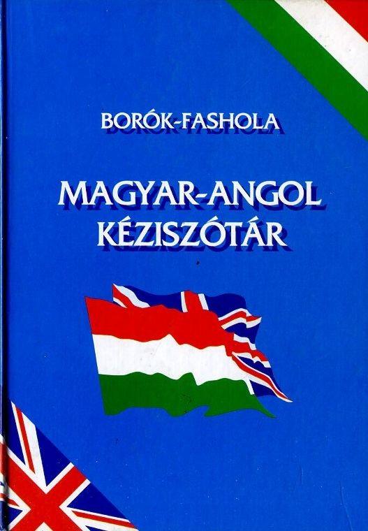 Magyar - Angol kéziszótár (Borók-Fashola)