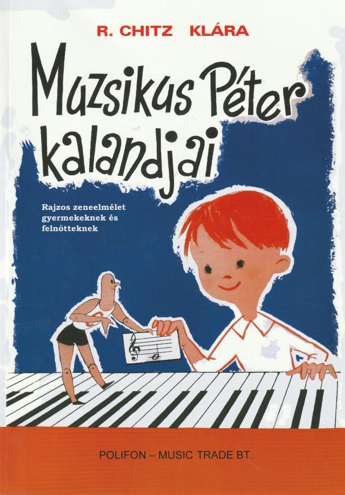 Muzsikus Péter kalandjai (2009)