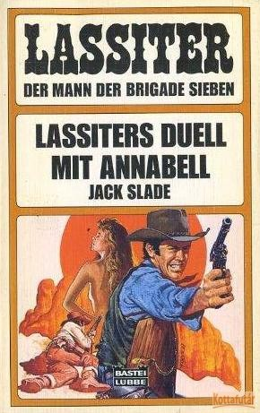Lassiters Duell mit Annabell