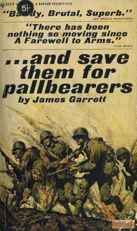 ...And save them for pallbearers