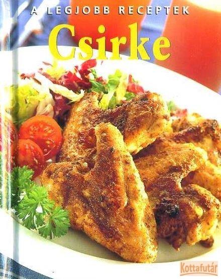 A legjobb receptek - Csirke