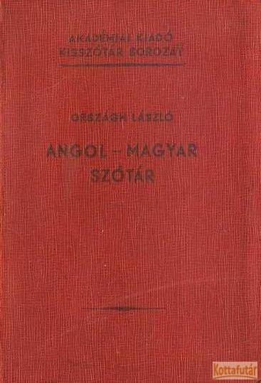 Angol- magyar szótár (negyedik kiadás)