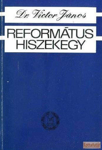 Református hiszekegy