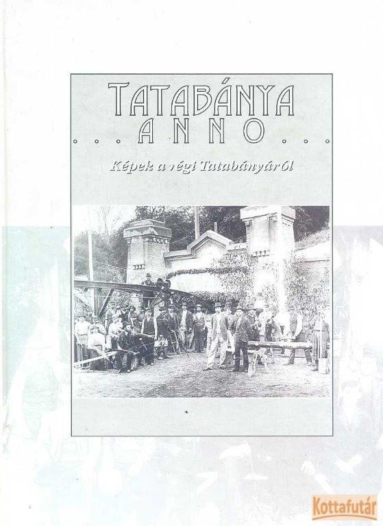 Tatabánya anno