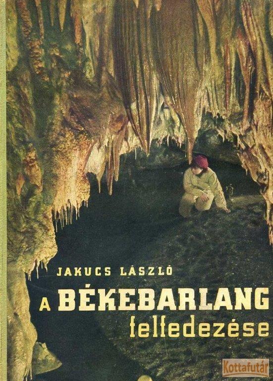 A Békebarlang felfedezése