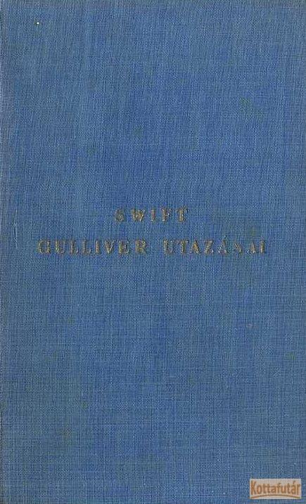 Gulliver utazásai a világ több távoli országába
