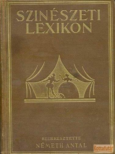 Színészeti lexikon I. kötet