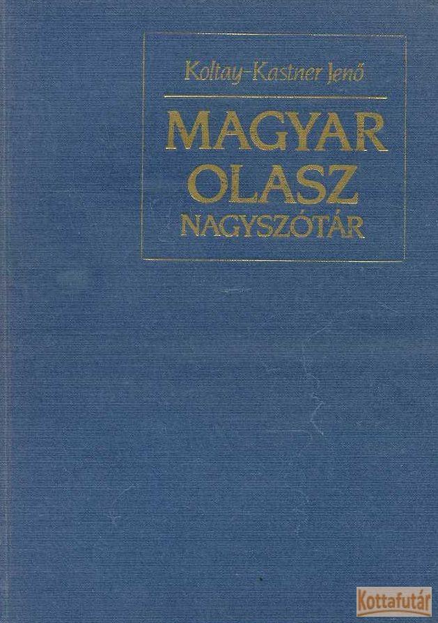 Magyar-olasz nagyszótár I-II.