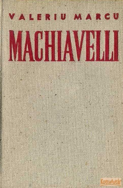 Machiavelli - A hatalom iskolája