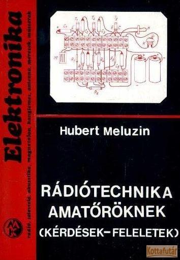 Rádiótechnika amatőröknek (kérdések-feleletek)