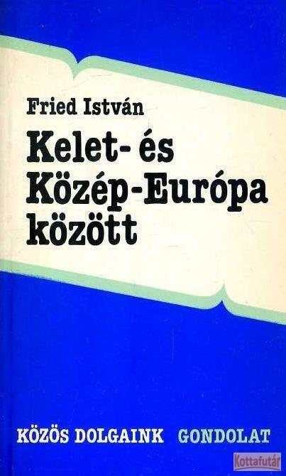 Kelet- és Közép-Európa között