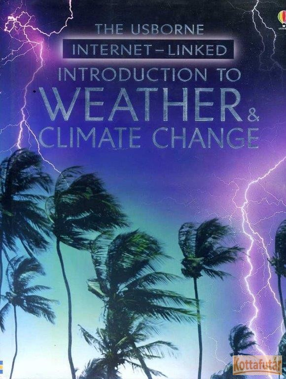 The Usborne introduction to weather & climate change