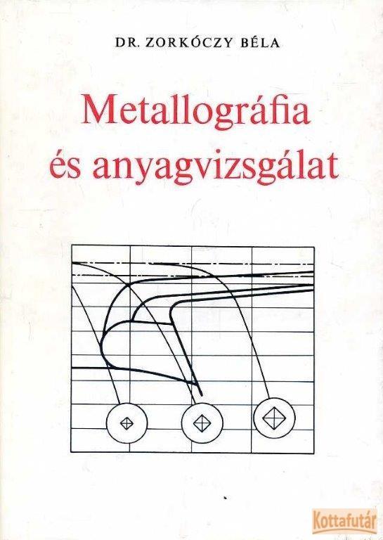 Metallográfia és anyagvizsgálat