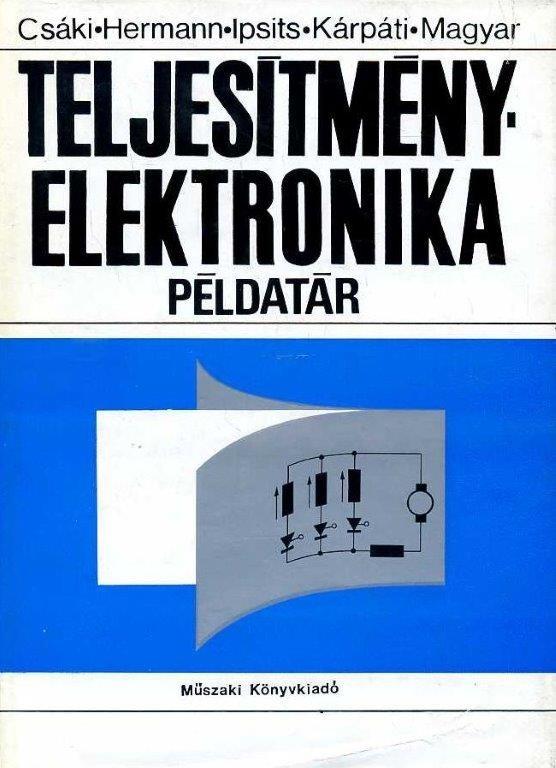 Teljesítményelektronika - Példatár