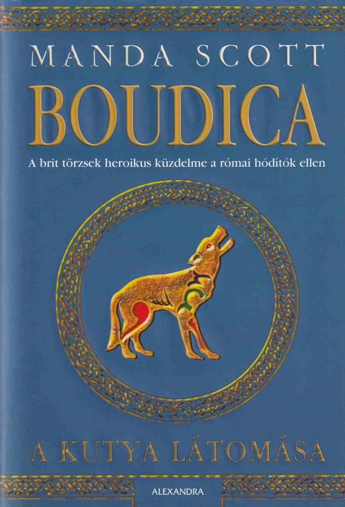 Boudica - A kutya látomása