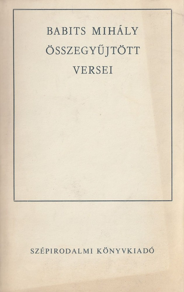 Babits Mihály összegyűjtött versei (1974)