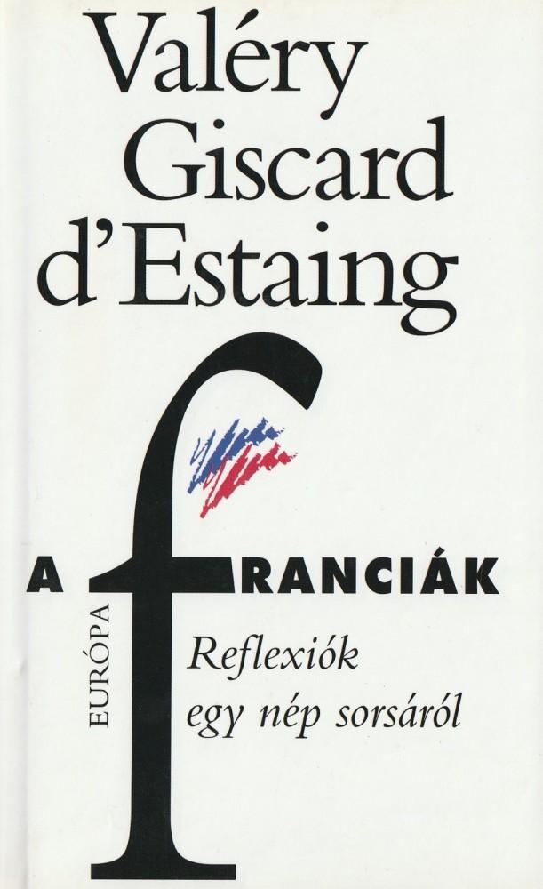 A franciák - Reflexió egy nép sorsáról