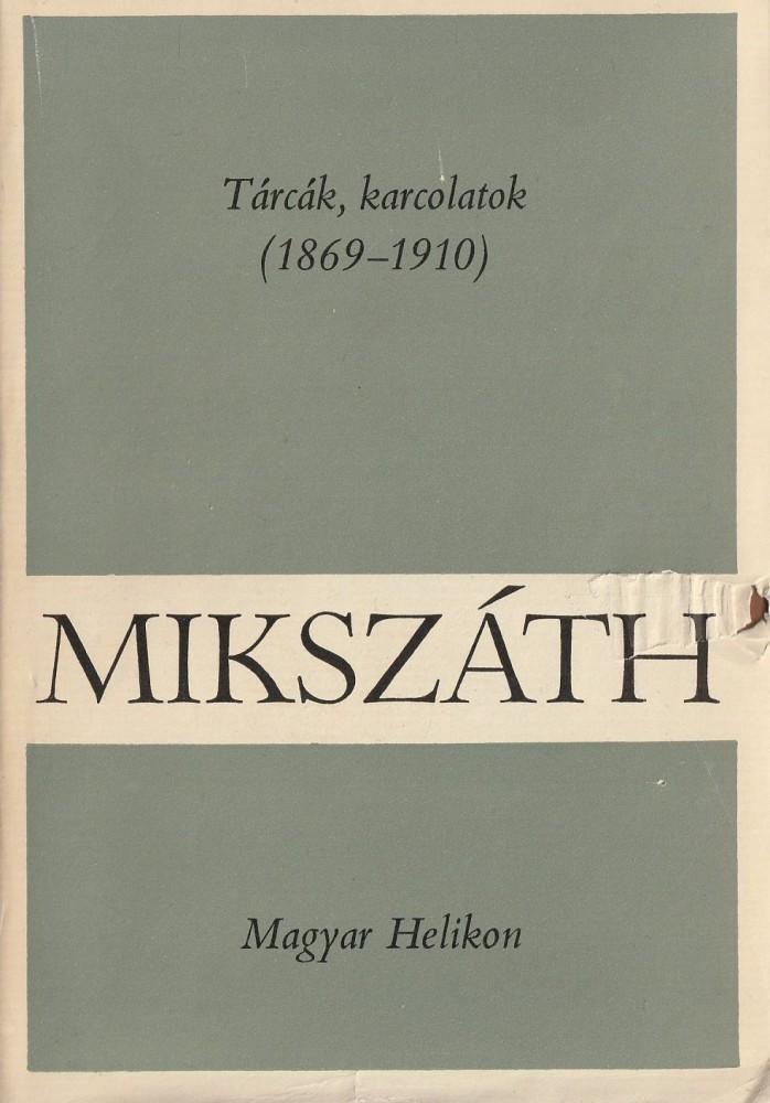 Tárcák, karcolatok (1869-1910)