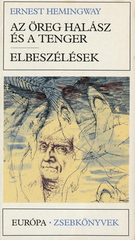 Az öreg halász és a tenger / Elbeszélések (1983)