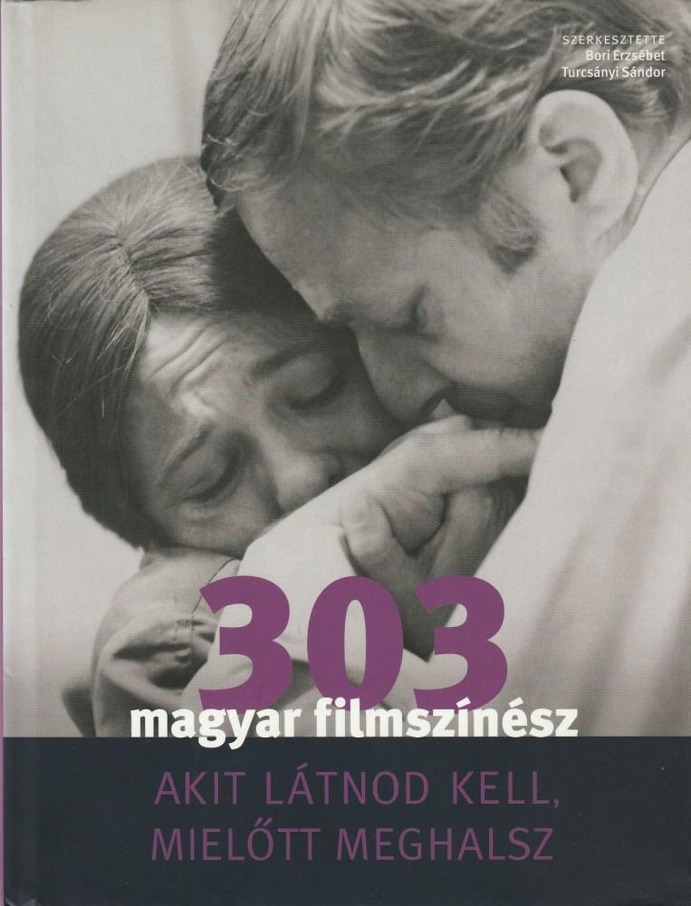 303 magyar filmszínész